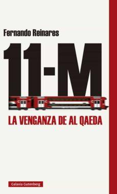 11-M La venganza de Al-Qaeda